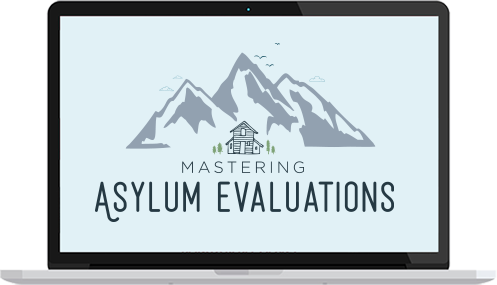 Mastering Asylum Evaluations Course for Therapists